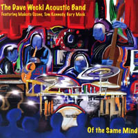 Dave Weckl - Of The Same Mind